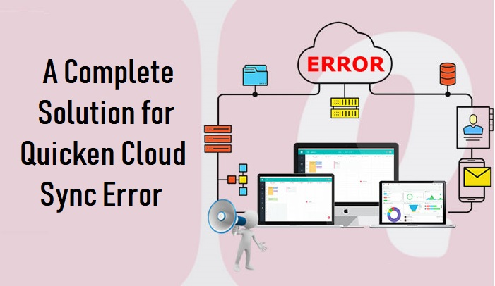 Fixing Quicken Cloud Sync Error Permanently: Proven Steps
